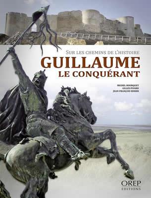 Sur les pas de Guillaume le Conquérant